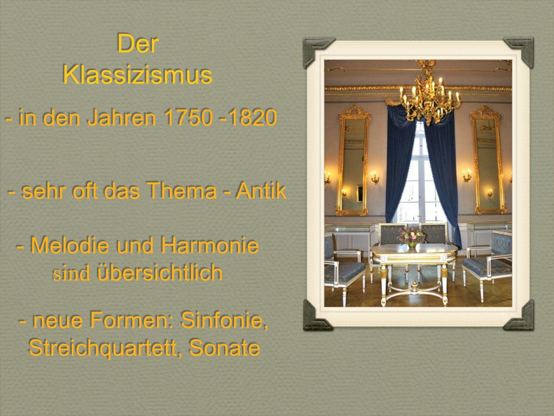 Der Klassizismus - in den Jahren 1750 -1820