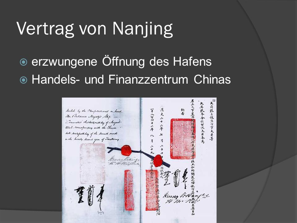 Vertrag von Nanjing erzwungene Öffnung des Hafens