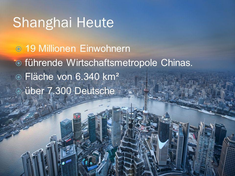 Shanghai Heute 19 Millionen Einwohnern