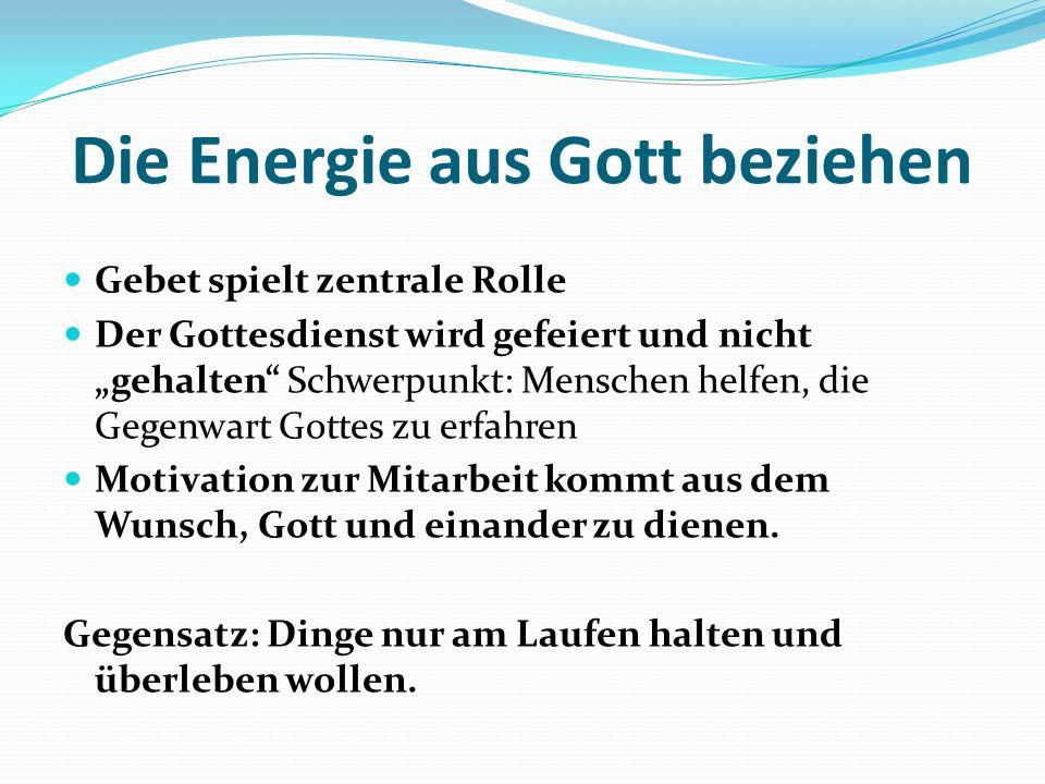 Die Energie aus Gott beziehen