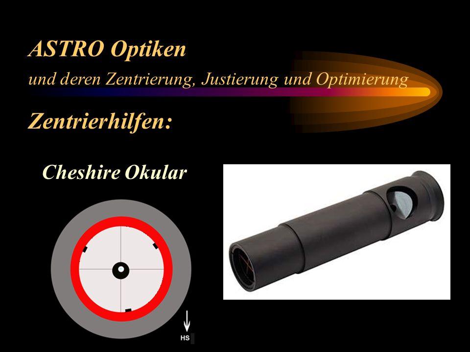 ASTRO Optiken Zentrierhilfen: Cheshire Okular