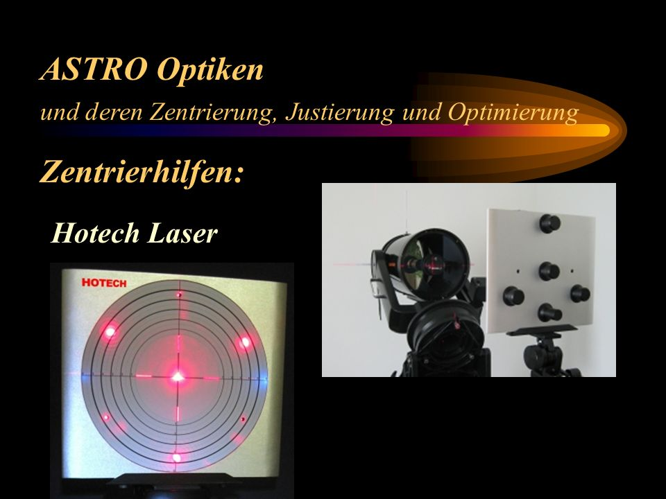 ASTRO Optiken Zentrierhilfen: Hotech Laser
