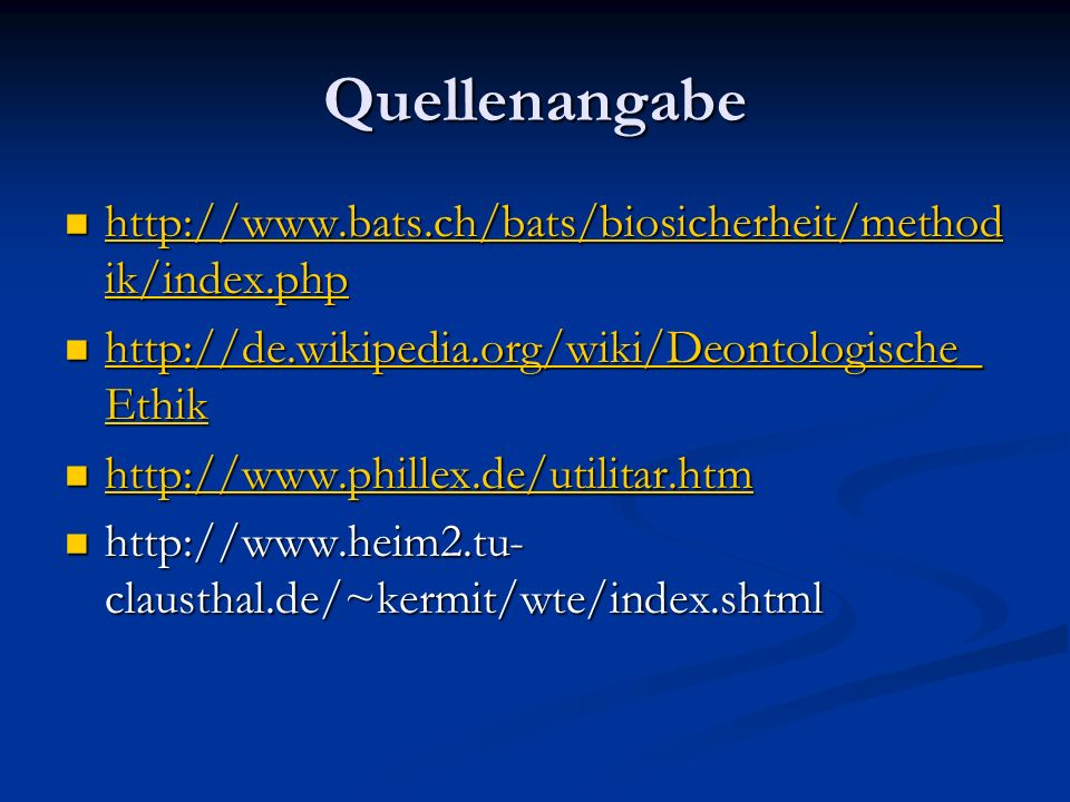 Quellenangabe http://www.bats.ch/bats/biosicherheit/methodik/index.php