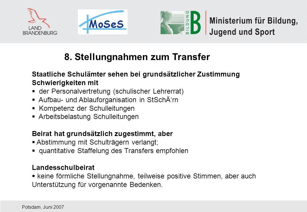 8. Stellungnahmen zum Transfer