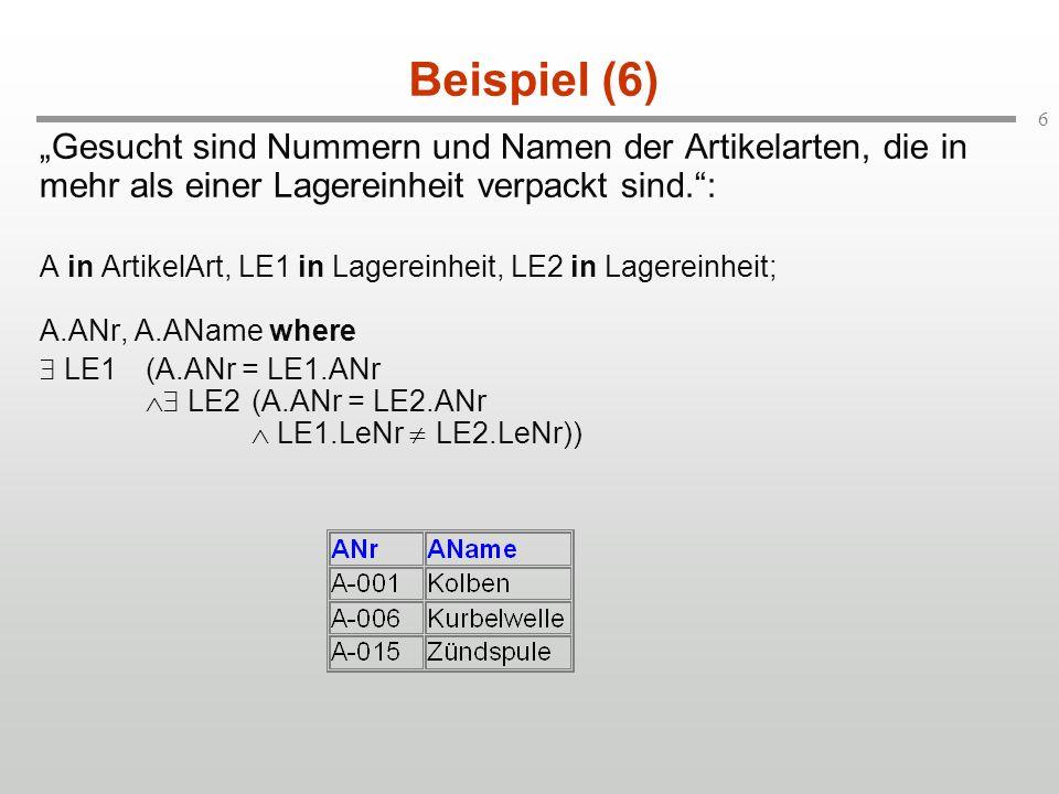 """Beispiel (6) """"Gesucht sind Nummern und Namen der Artikelarten, die in mehr als einer Lagereinheit verpackt sind. :"""