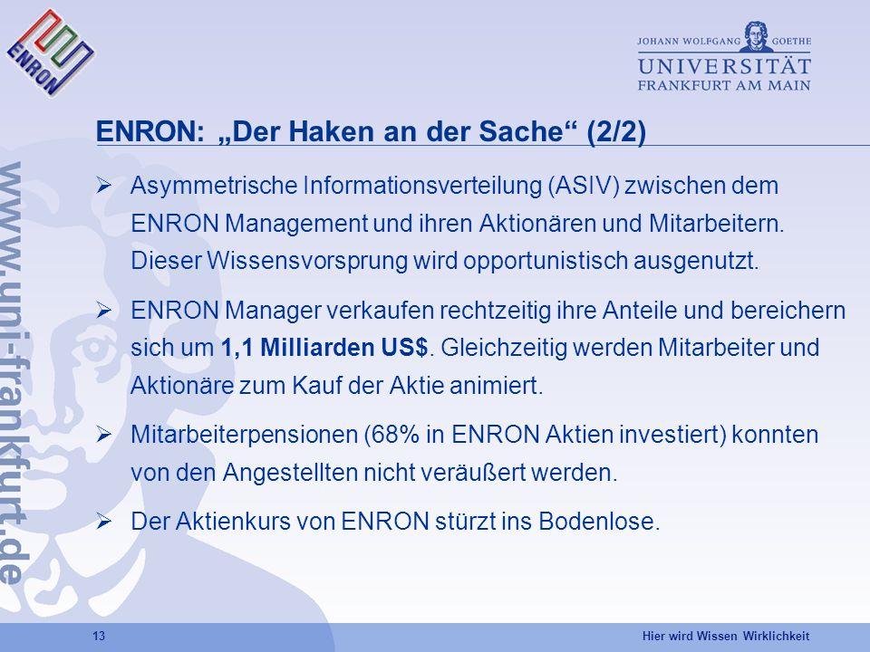 """ENRON: """"Der Haken an der Sache (2/2)"""