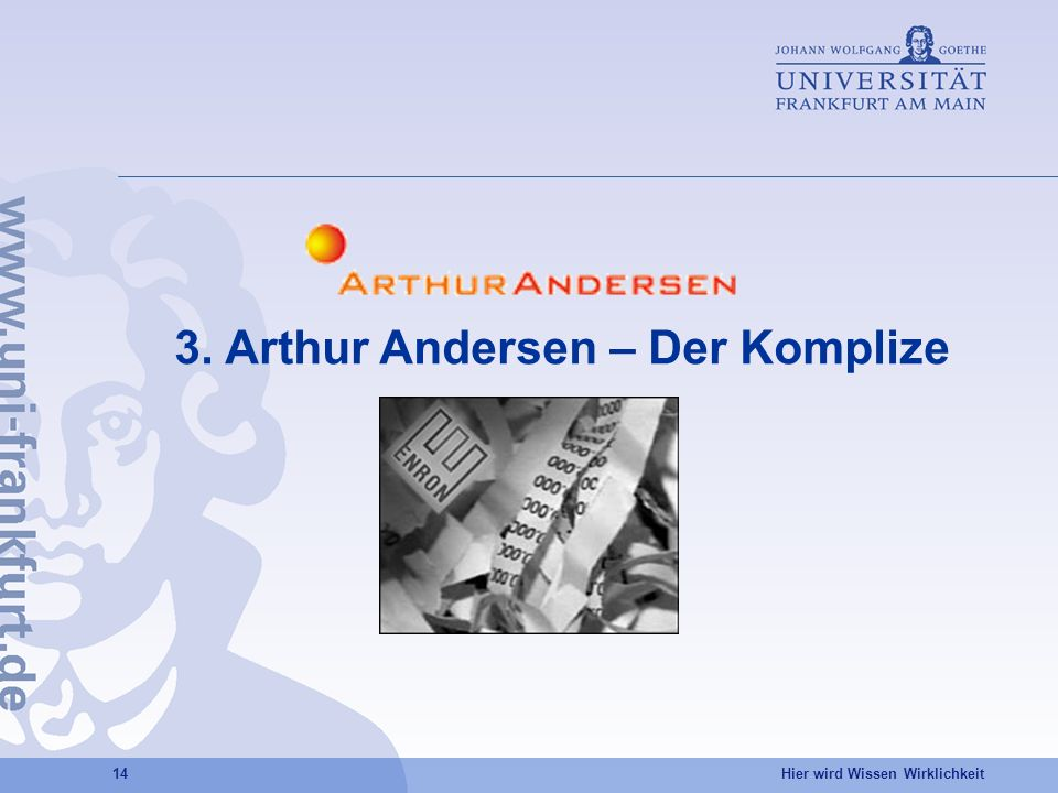 3. Arthur Andersen – Der Komplize