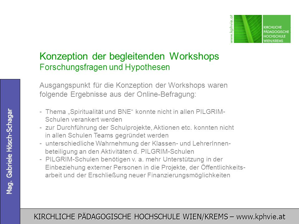 Konzeption der begleitenden Workshops