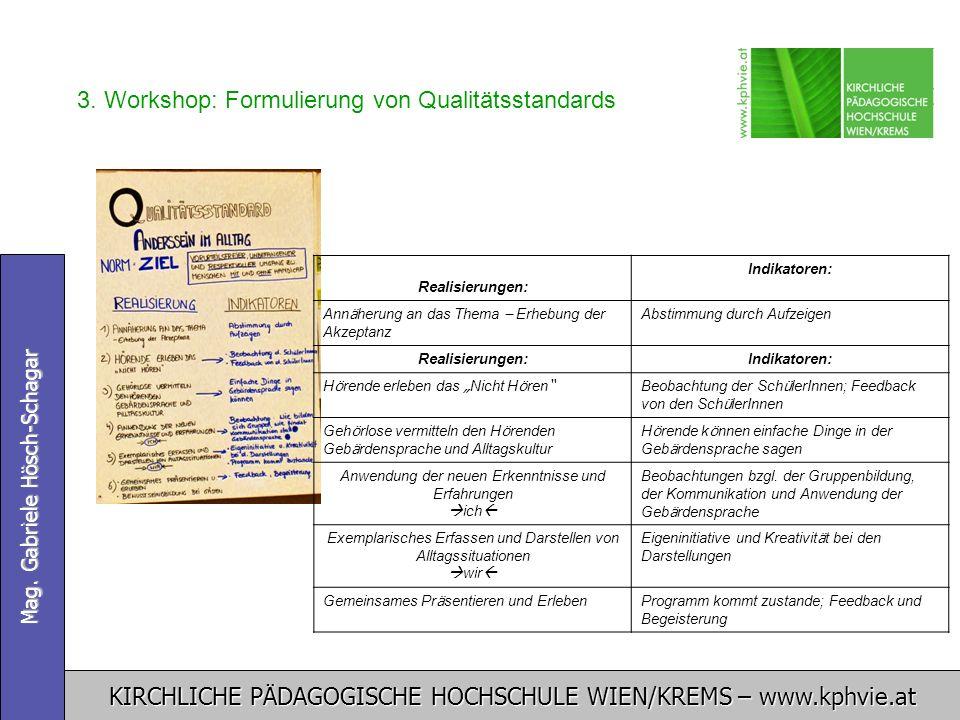 3. Workshop: Formulierung von Qualitätsstandards