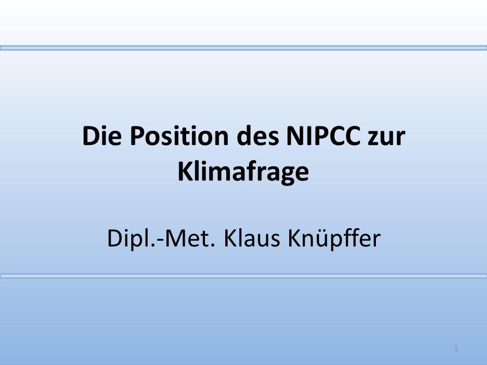 Die Position des NIPCC zur Klimafrage Dipl.-Met. Klaus Knüpffer