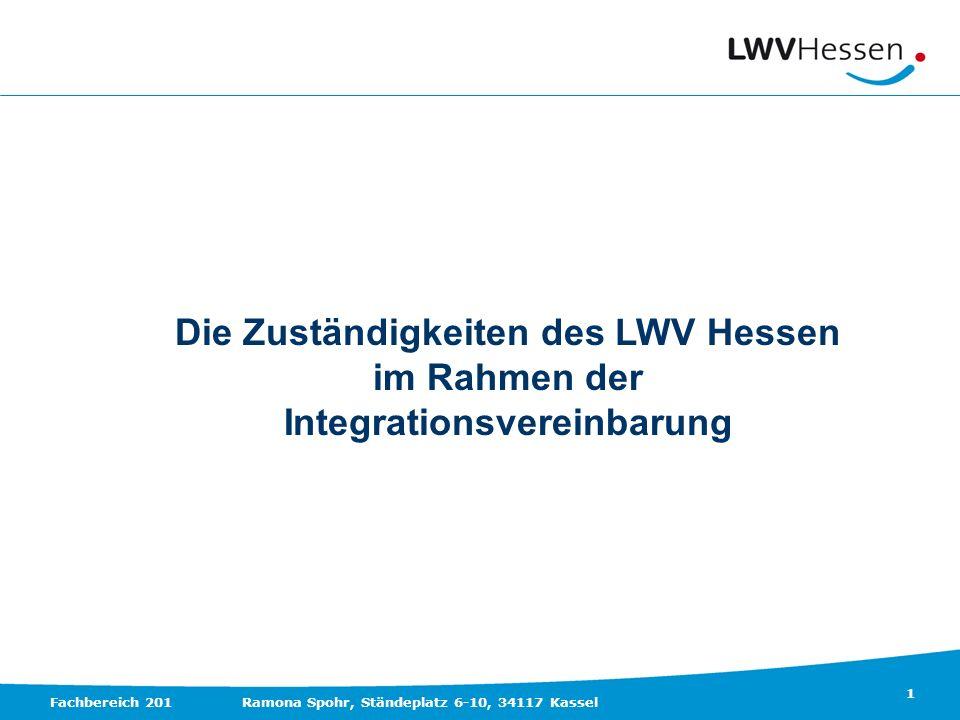 Die Zuständigkeiten des LWV Hessen Integrationsvereinbarung