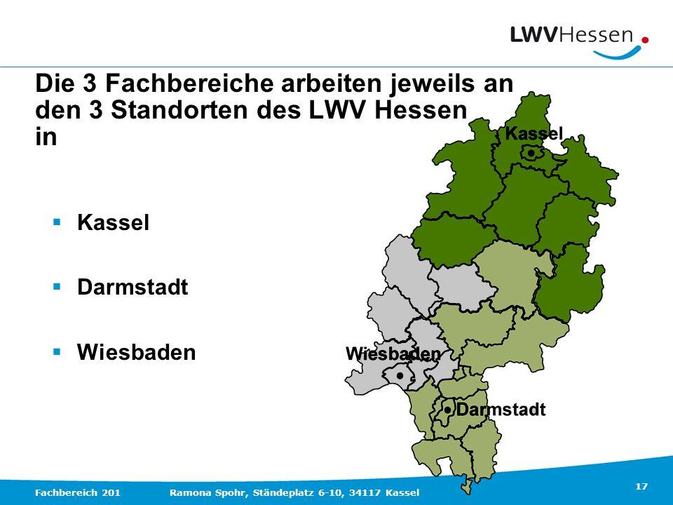 Die 3 Fachbereiche arbeiten jeweils an den 3 Standorten des LWV Hessen in