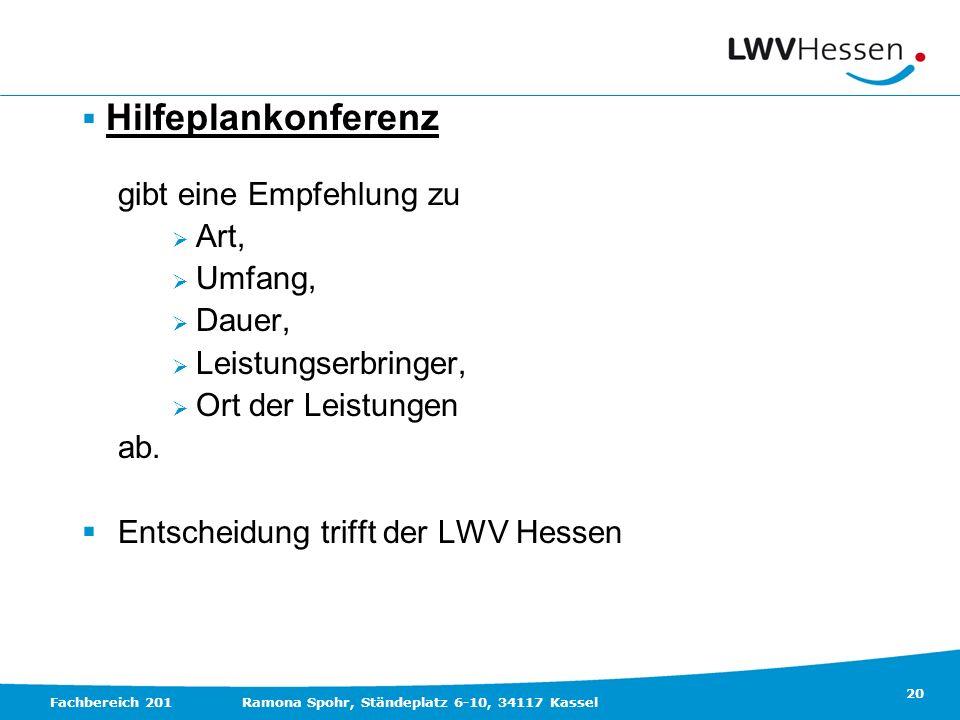 Entscheidung trifft der LWV Hessen