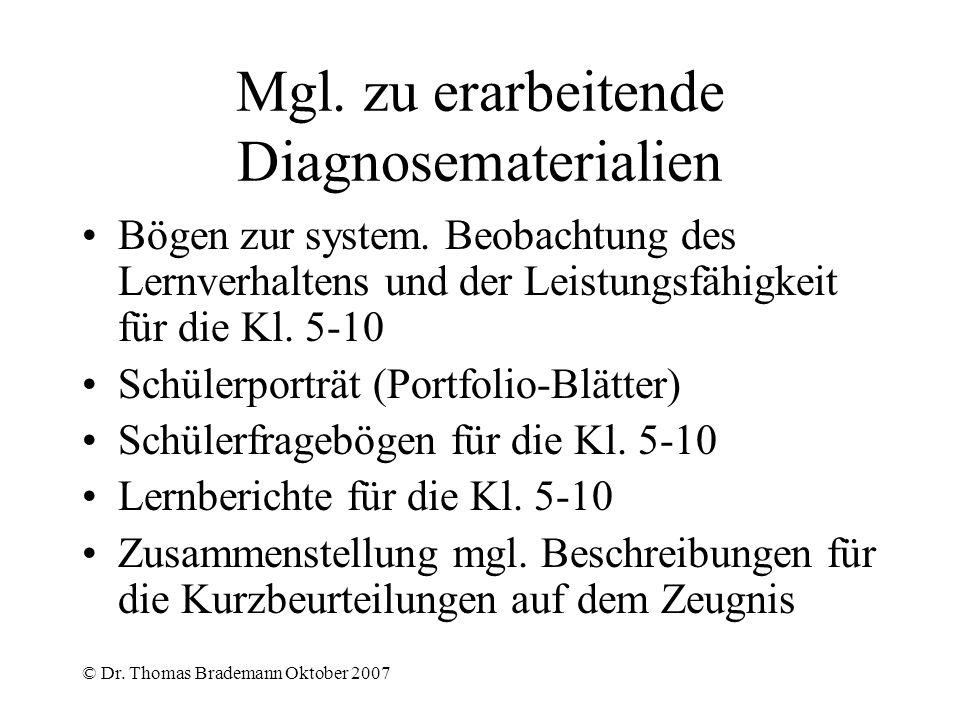 Mgl. zu erarbeitende Diagnosematerialien