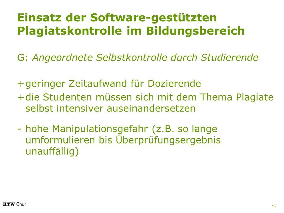 Einsatz der Software-gestützten Plagiatskontrolle im Bildungsbereich