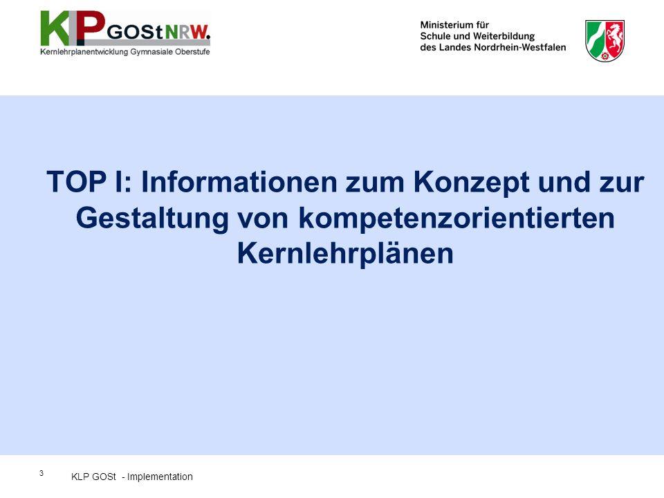 TOP I: Informationen zum Konzept und zur Gestaltung von kompetenzorientierten Kernlehrplänen