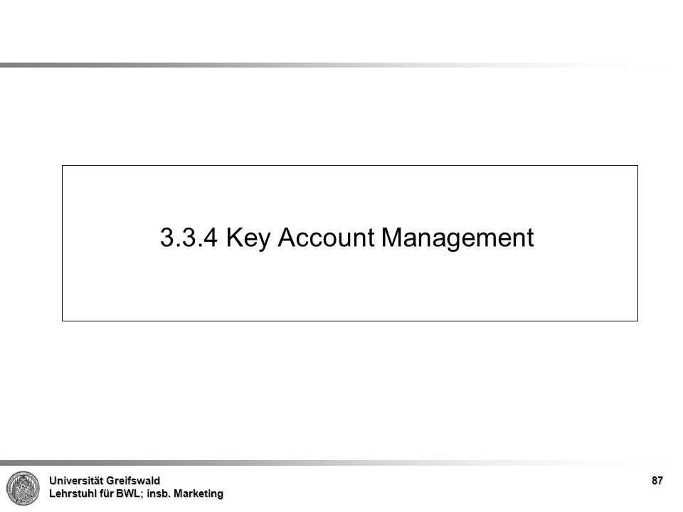 3.3.4 Key Account Management