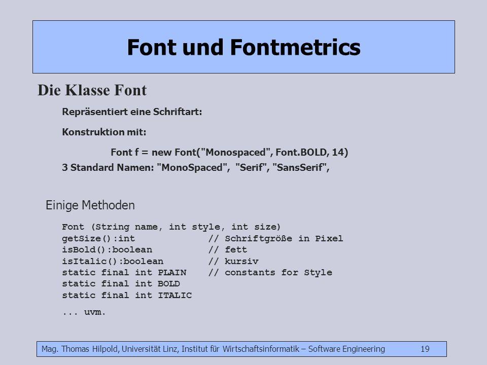 Font und Fontmetrics Die Klasse Font Einige Methoden