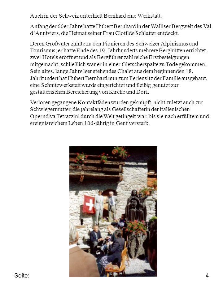 Auch in der Schweiz unterhielt Bernhard eine Werkstatt.