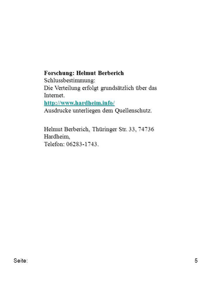 Forschung: Helmut Berberich Schlussbestimmung: Die Verteilung erfolgt grundsätzlich über das Internet. http://www.hardheim.info/ Ausdrucke unterliegen dem Quellenschutz.