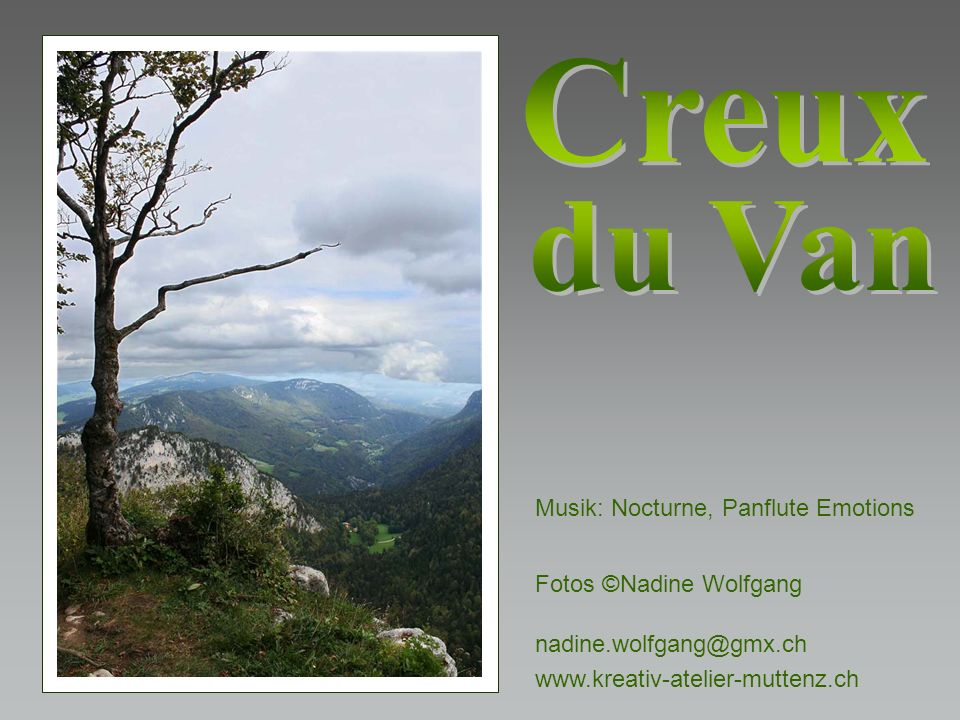 Creux du Van Musik: Nocturne, Panflute Emotions Fotos ©Nadine Wolfgang