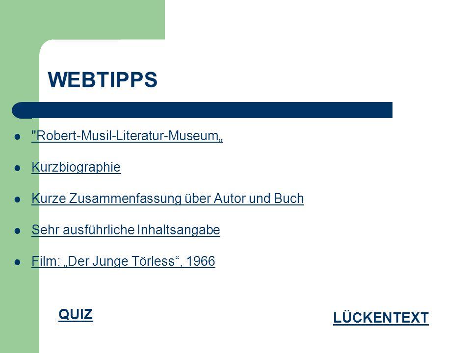 """WEBTIPPS QUIZ LÜCKENTEXT Robert-Musil-Literatur-Museum"""""""