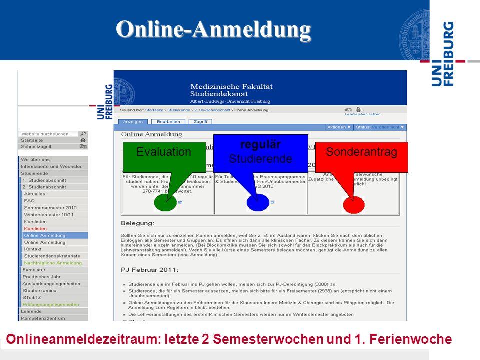 Online-Anmeldung regulär Studierende. Evaluation.