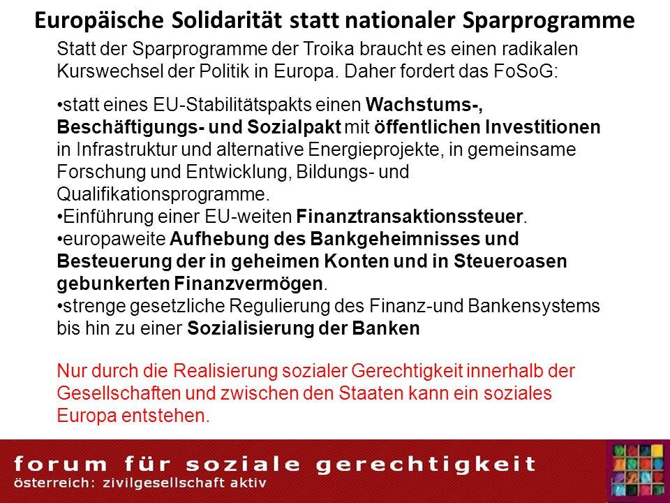Europäische Solidarität statt nationaler Sparprogramme