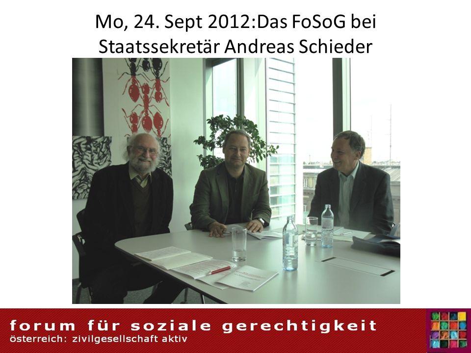 Mo, 24. Sept 2012:Das FoSoG bei Staatssekretär Andreas Schieder
