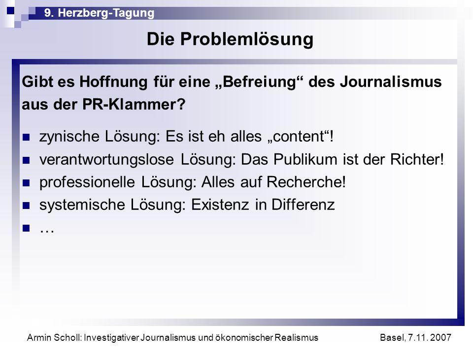 """Die Problemlösung Gibt es Hoffnung für eine """"Befreiung des Journalismus. aus der PR-Klammer zynische Lösung: Es ist eh alles """"content !"""