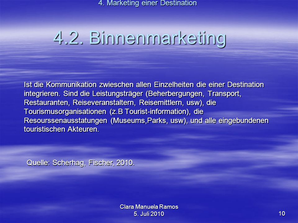 4.2. Binnenmarketing 4. Marketing einer Destination
