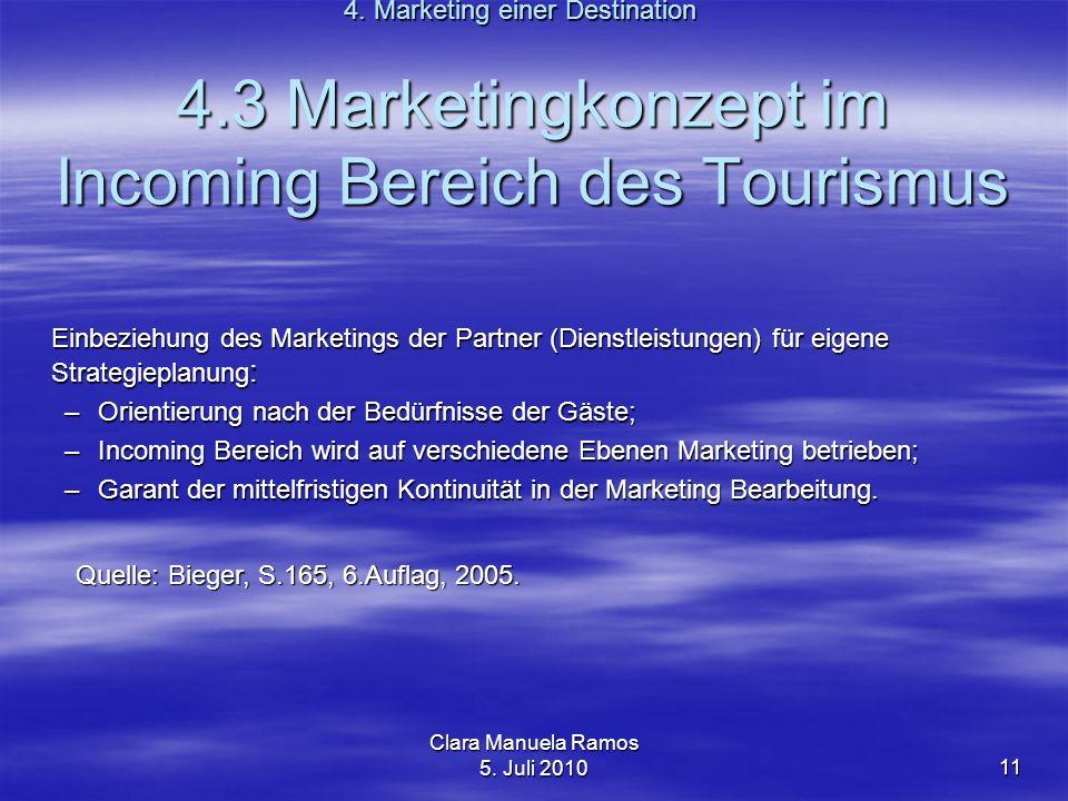 4.3 Marketingkonzept im Incoming Bereich des Tourismus