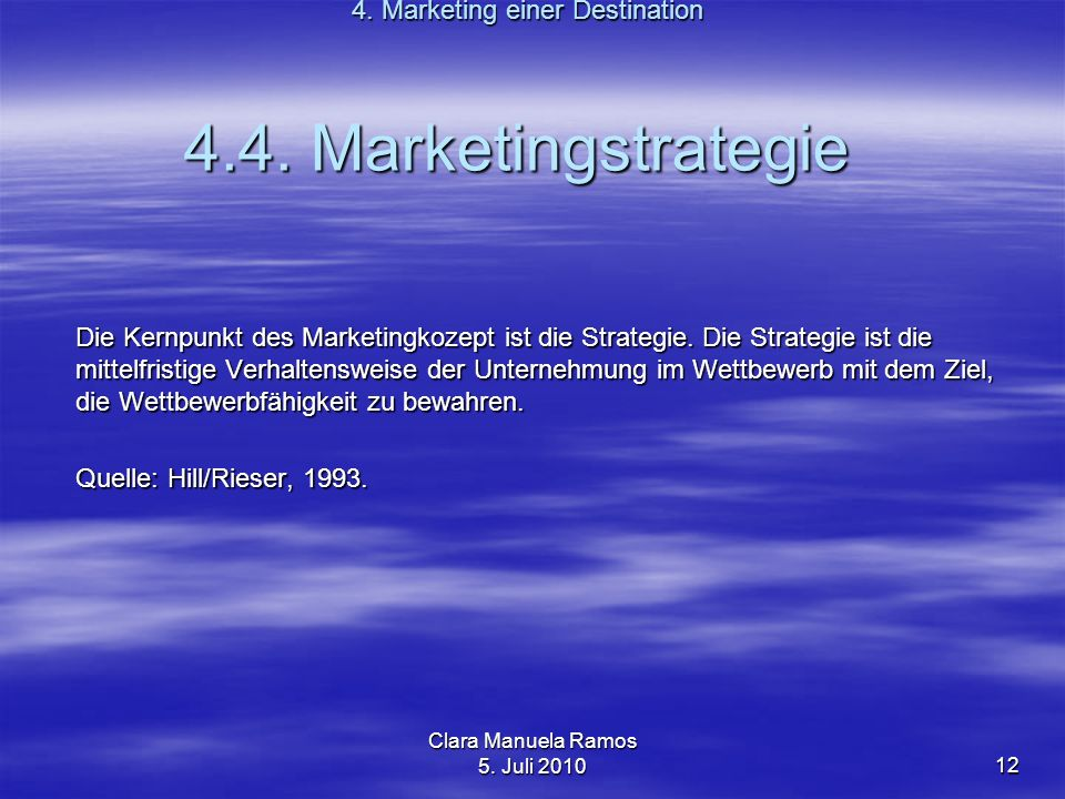 4.4. Marketingstrategie 4. Marketing einer Destination