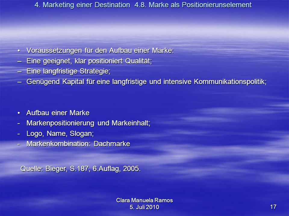 4. Marketing einer Destination 4.8. Marke als Positionierunselement