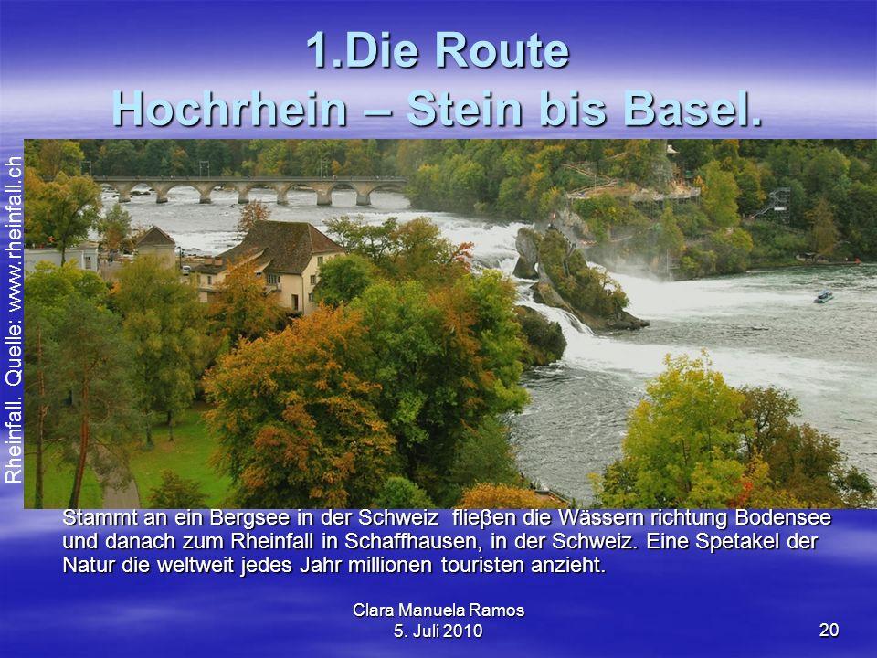 1.Die Route Hochrhein – Stein bis Basel.