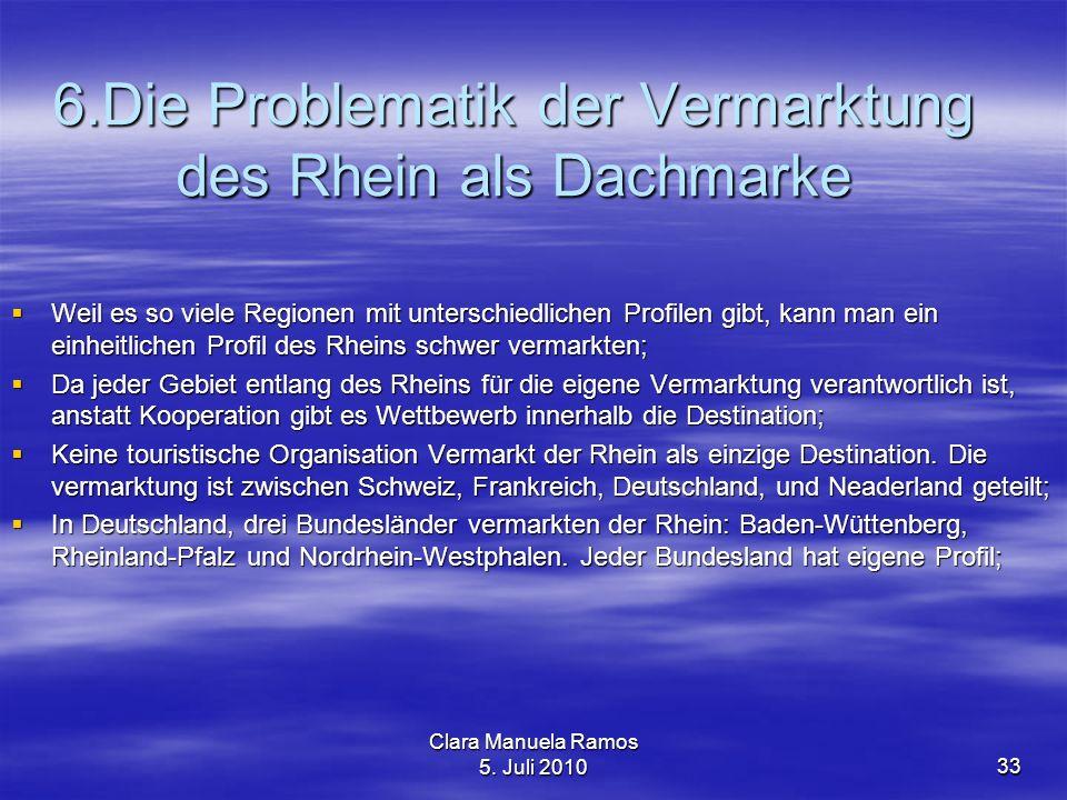 6.Die Problematik der Vermarktung des Rhein als Dachmarke