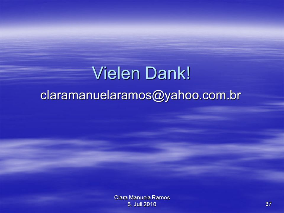 Clara Manuela Ramos 5. Juli 2010