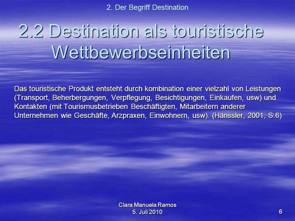 2.2 Destination als touristische Wettbewerbseinheiten