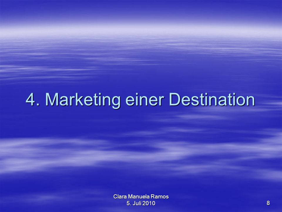 4. Marketing einer Destination