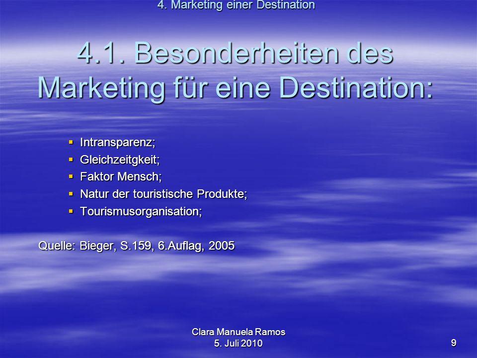 4.1. Besonderheiten des Marketing für eine Destination:
