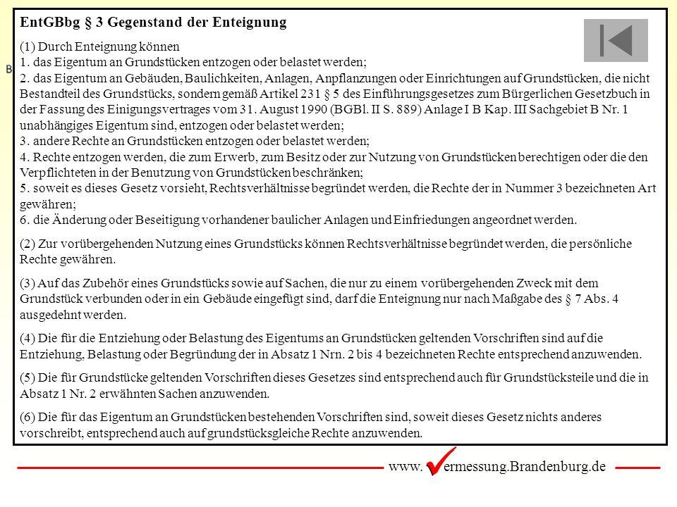 EntGBbg § 3 Gegenstand der Enteignung