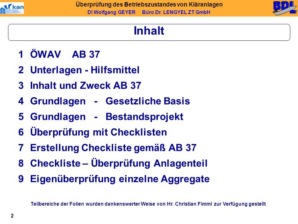 Inhalt 1 ÖWAV AB 37 Unterlagen - Hilfsmittel Inhalt und Zweck AB 37