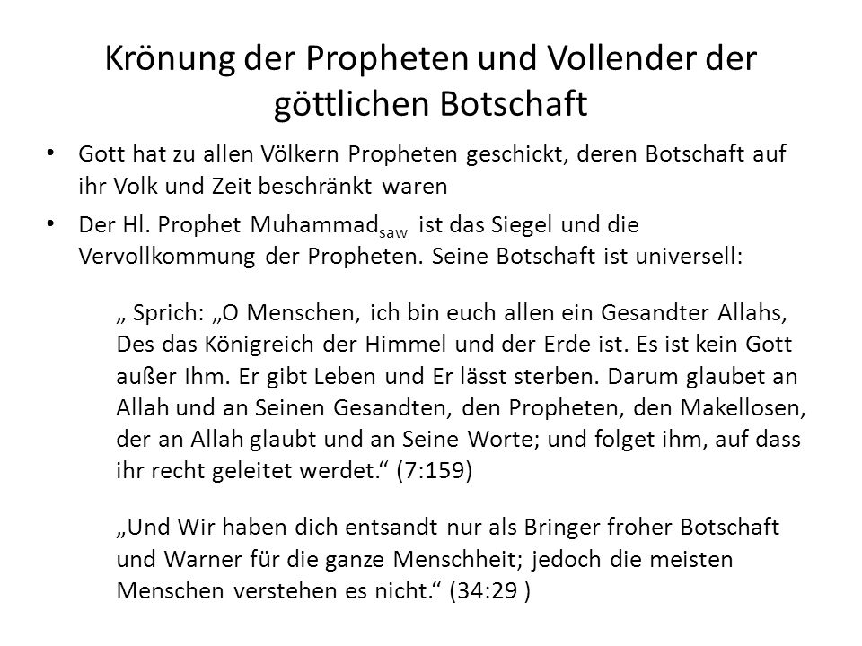 Krönung der Propheten und Vollender der göttlichen Botschaft