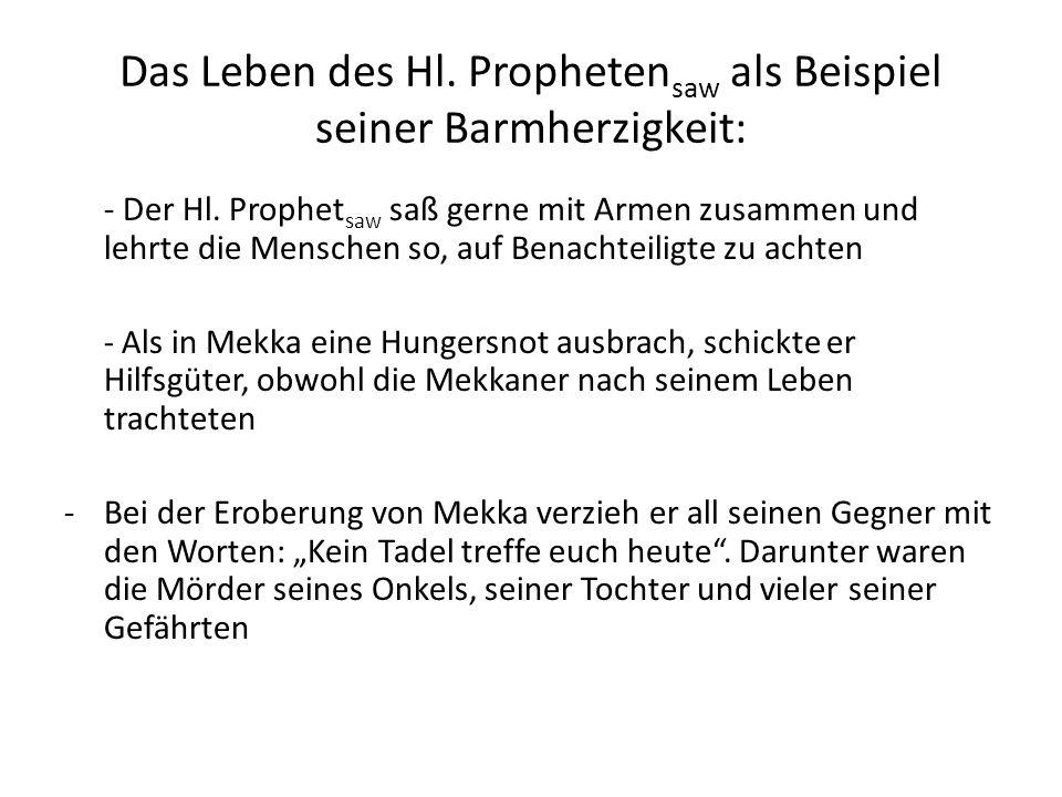 Das Leben des Hl. Prophetensaw als Beispiel seiner Barmherzigkeit: