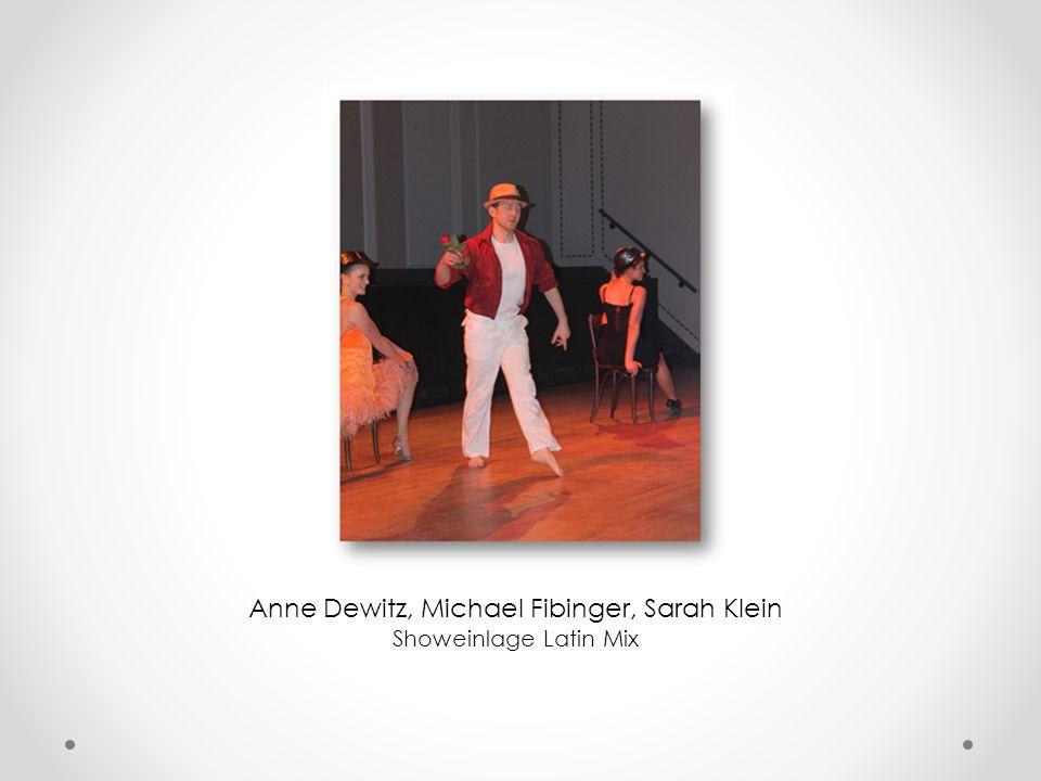Anne Dewitz, Michael Fibinger, Sarah Klein