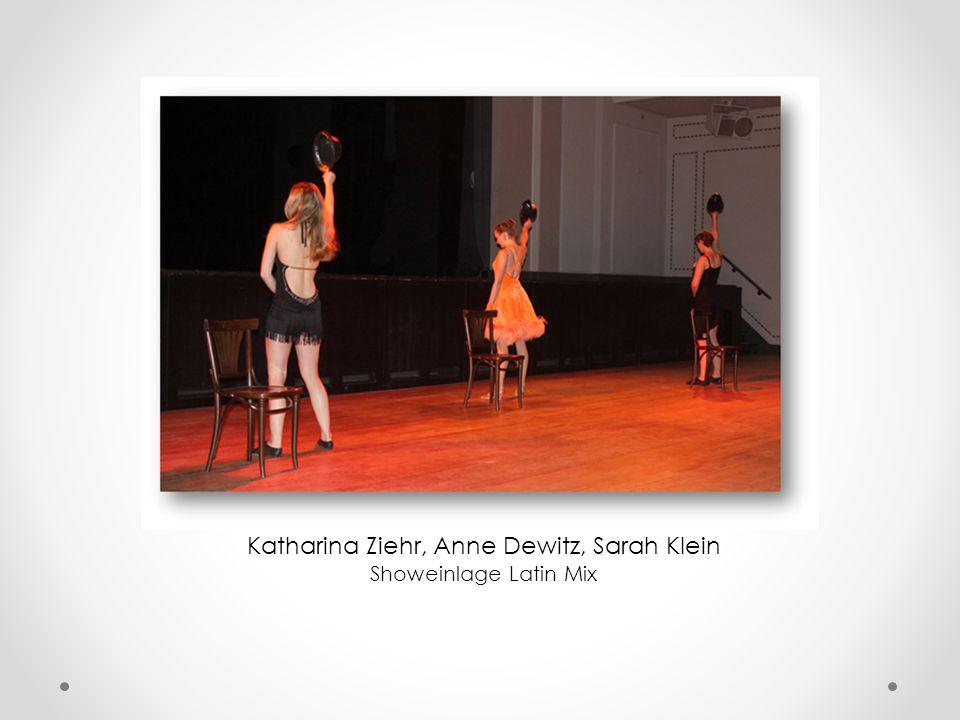 Katharina Ziehr, Anne Dewitz, Sarah Klein