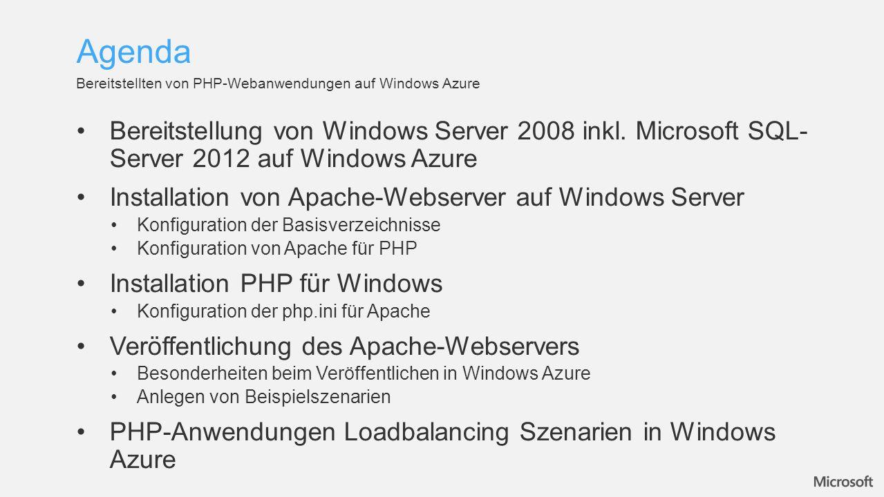 Agenda Bereitstellten von PHP-Webanwendungen auf Windows Azure.