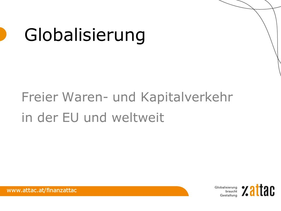 Globalisierung Freier Waren- und Kapitalverkehr in der EU und weltweit