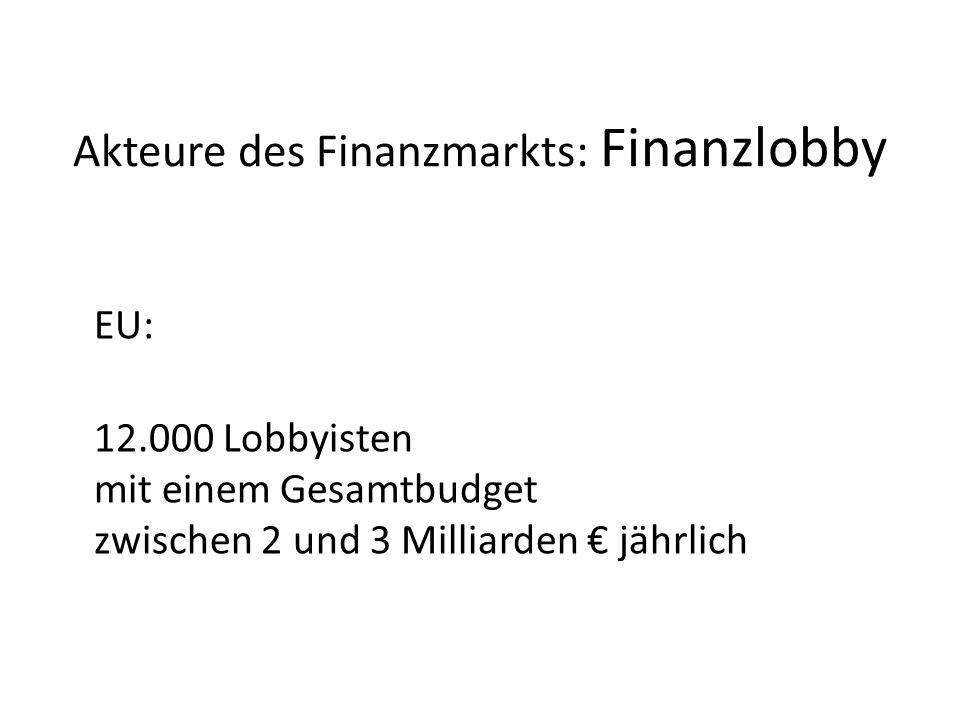 Akteure des Finanzmarkts: Finanzlobby