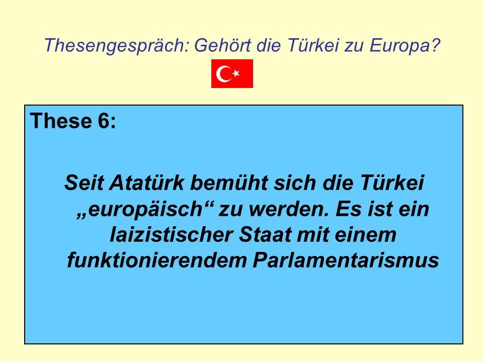Thesengespräch: Gehört die Türkei zu Europa